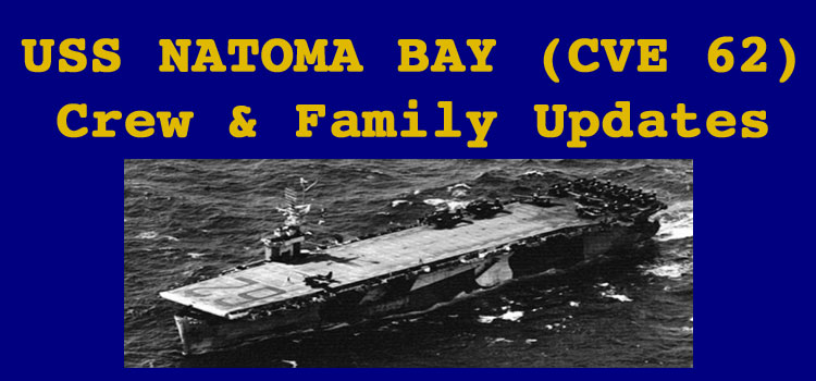 USS Natoma Bay (CVE 62) Crew & Family Updates